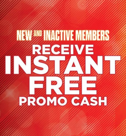 NEW & INACTIVE MEMBERS RECEIVE INSTANT FREE PROMO CASH