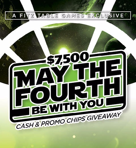 $7500 MAY THE FOURTH BE WITH YOU CASH & PROMO CHIPS GIVEAWAY