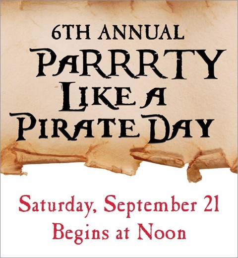 6th ANNUAL PARRRTY LIKE A PIRATE DAY