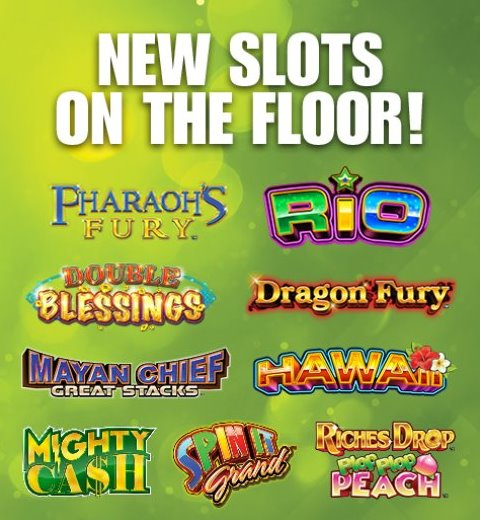 NEW SLOTS ON THE FLOOR